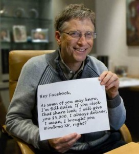 Bill Gates isn't giving money away. This is a hoax that has circulated widely on Facebook.